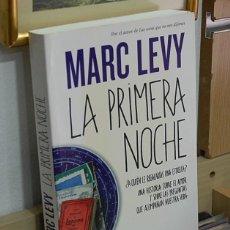 Livros em segunda mão: LMV - LA PRIMERA NOCHE. MARC LEVY. Lote 158022402