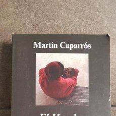 Libros de segunda mano: EL HAMBRE. MARTIN CAPARROS. ANAGRAMA COLECCION ARGUMENTOS 2015. . Lote 158186274