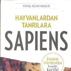 Libros de segunda mano: SAPIENS HAYVANLARDAN TANRILARA YUVAL NOAH HARARI. Lote 175949982