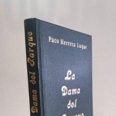 Libros de segunda mano: LA DAMA DEL PARQUE, HERRERA LUQUE, FIRMA DEL AUTOR. Lote 158226158