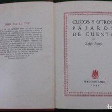 Libros de segunda mano: CUCOS Y OTROS PÁJAROS DE CUENTA-RALPH TEMPLE-NOVELA HUMORÍSTICA-1946. Lote 158268966