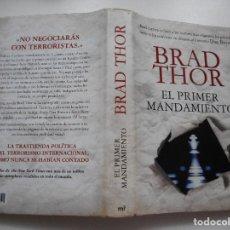 Libros de segunda mano: BRAD THOR EL PRIMER MANDAMIENTO Y93371. Lote 158384478