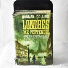 Libros de segunda mano: LONDRES ME PERTENECE. NORMAN COLLINS. 1ºEDICION. NOVELISTAS DEL DIA. 1964. PLAZA Y JANES. Lote 158488166