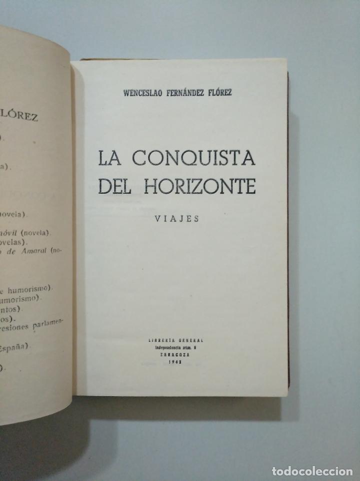 Libros de segunda mano: LA CONQUISTA DEL HORIZONTE. WENCESLAO FERNANDEZ FLOREZ. 1942. TDK379 - Foto 2 - 158580018