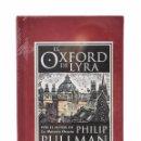 Libros de segunda mano: EL OXFORD DE LYRA - PULLMAN, PHILIP. Lote 158629401