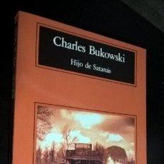 Libros de segunda mano: HIJO DE SATANAS. CHARLES BUKOWSKI. COMPACTOS ANAGRAMA 2000. . Lote 158641454