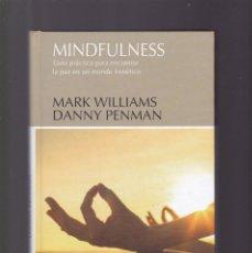Libros de segunda mano: MINDFULNESS - M. WILLIAMS & D. PENMAN - AUTOAYUDA - PLANETA DEAGOSTINI 2016. Lote 158705982