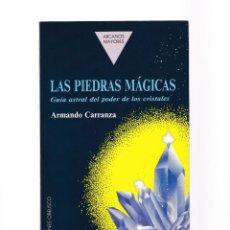 Libros de segunda mano: LAS PIEDRAS MAGICAS - ARCANOS MAYORES / AUTOAYUDA - EDICIONES OBELISCO 1992 / 1ª EDICION . Lote 158707222