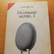 Libros de segunda mano: DICCIONARIO SECRETO, I (CAMILO JOSÉ CELA) EDICIONES ALFAGUARA. Lote 158738334