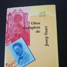 Libros de segunda mano: JOSEP YXART, OBRA COMPLERTA 1, EL AÑO PASADO, 1886-1888. Lote 158878450