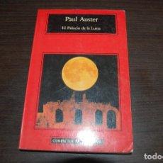 Libros de segunda mano: EL PALACIO DE LA LUNA. PAUL AUSTER. Lote 158888230