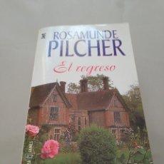 Libros de segunda mano: EL REGRESO.- ROSAMUNDE PILCHER. Lote 158899478