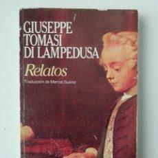 Libros de segunda mano: RELATOS - GIUSEPPE TOMASI DI LAMPEDUSA - ED BRUGUERA 1983. Lote 158978498