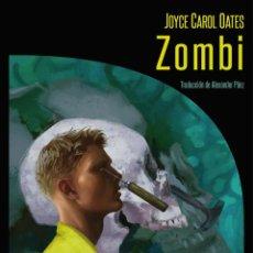 Libros de segunda mano: ZOMBI. - OATES, JOYCE CAROL.. Lote 159005849
