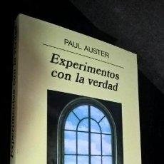Libros de segunda mano: EXPERIMENTOS CON LA VERDAD. PAUL AUSTER. ANAGRAMA 2001.. Lote 171100824