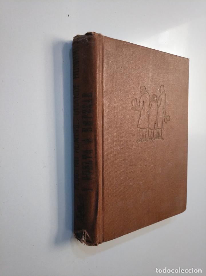 Libros de segunda mano: PEQUEÑO HOMBRE,GRANDE HOMBRE, Y VUELTA A EMPEZAR. HANS FALLADA. tdk377a - Foto 4 - 159099418