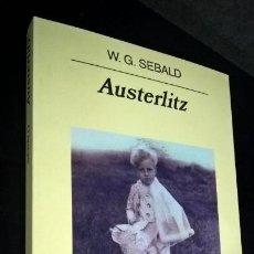 Libros de segunda mano: AUSTERLITZ. W.G. SEBALD. ANAGRAMA 2002. . Lote 159175342
