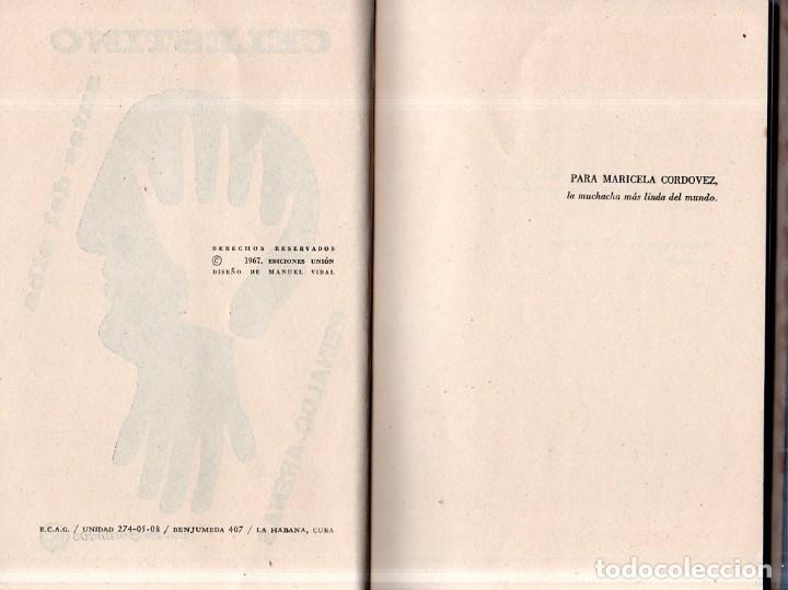 Libros de segunda mano: CELESTINO ANTES DEL ALBA. REINALDO ARENAS. 1967. EDICIONES UNION. VER. PERFECTO ESTADO. 1º EDICION - Foto 2 - 159202470