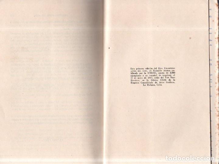 Libros de segunda mano: CELESTINO ANTES DEL ALBA. REINALDO ARENAS. 1967. EDICIONES UNION. VER. PERFECTO ESTADO. 1º EDICION - Foto 4 - 159202470