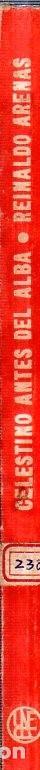Libros de segunda mano: CELESTINO ANTES DEL ALBA. REINALDO ARENAS. 1967. EDICIONES UNION. VER. PERFECTO ESTADO. 1º EDICION - Foto 6 - 159202470