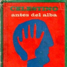 Libros de segunda mano: CELESTINO ANTES DEL ALBA. REINALDO ARENAS. 1967. EDICIONES UNION. VER. BUEN ESTADO. 1º EDICION. Lote 159202878