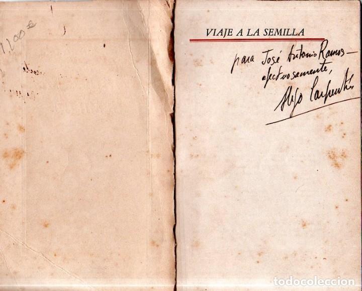 Libros de segunda mano: VIAJE A LA SEMILLA. ALEJO CARPENTIER. LA HABANA, 1944. CON DEDICATORIA Y FIRMA DEL AUTOR. - Foto 2 - 159218898