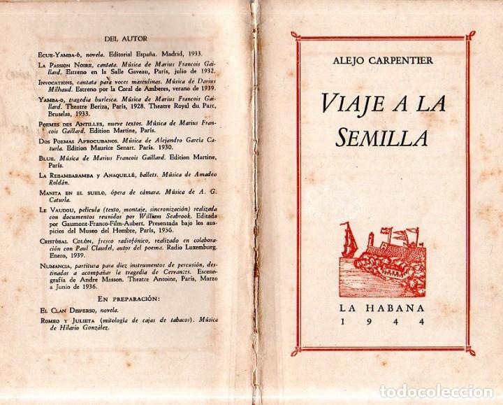 Libros de segunda mano: VIAJE A LA SEMILLA. ALEJO CARPENTIER. LA HABANA, 1944. CON DEDICATORIA Y FIRMA DEL AUTOR. - Foto 3 - 159218898