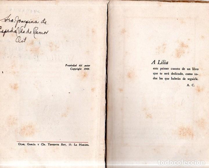 Libros de segunda mano: VIAJE A LA SEMILLA. ALEJO CARPENTIER. LA HABANA, 1944. CON DEDICATORIA Y FIRMA DEL AUTOR. - Foto 4 - 159218898