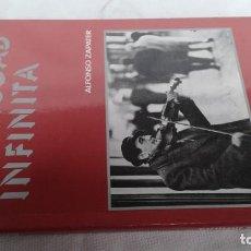 Libros de segunda mano: LA CIUDAD INFINITA - ALFONSO ZAPATER -DEDICATORIA AUTOR. Lote 159223302