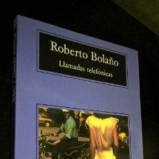 Libros de segunda mano: LLAMADAS TELEFONICAS. ROBERTO BOLAÑO. COMPACTOS ANAGRAMA 2002.. Lote 171655889