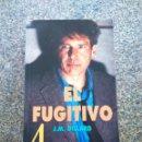 Libros de segunda mano: EL FUGITIVO -- J. M. DILLARD -- LA VOZ DE GALICIA 1995 -- . Lote 159424886