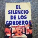 Libros de segunda mano: EL SILENCIO DE LOS CORDEROS -- THOMAS HARRIS -- LA VOZ DE GALICIA 1995 -- . Lote 159425054