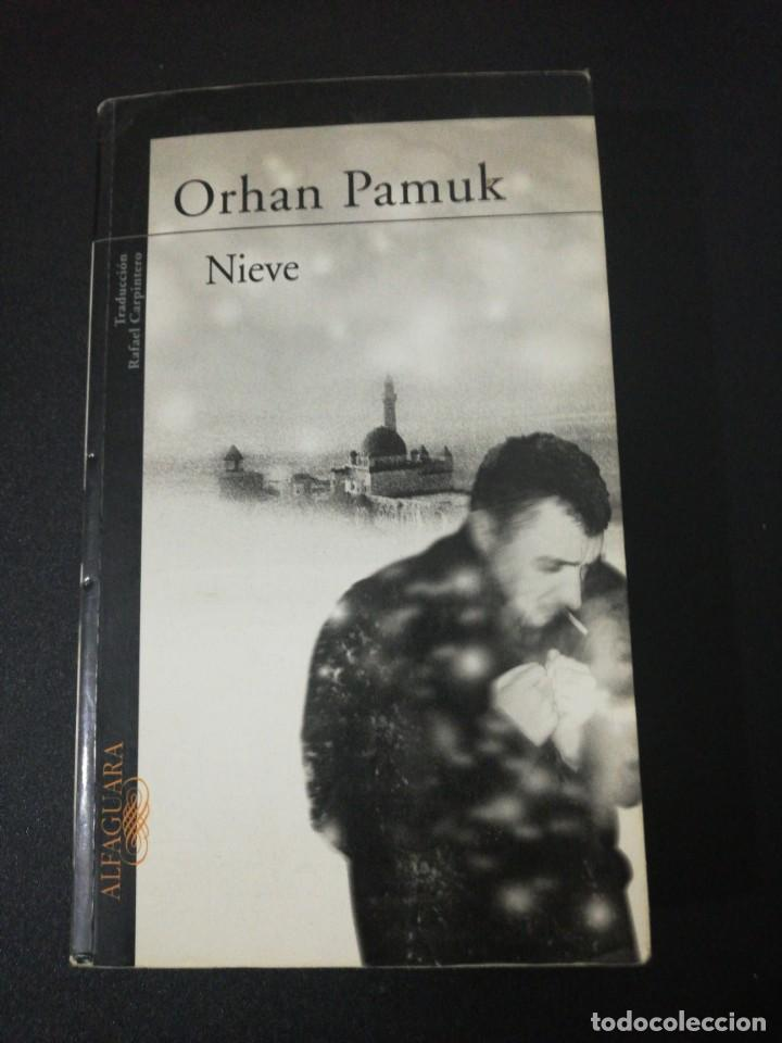 ORHAN PAMUK, NIEVE (Libros de Segunda Mano (posteriores a 1936) - Literatura - Narrativa - Otros)