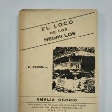 Libros de segunda mano: EL LOCO DE LOS NEGRILLOS. - OSORIO, AMALIA. TDK382. Lote 159474562