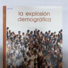 Libros de segunda mano: 14546 - LA EXPLOSION DEMOGRAFICA. Lote 159479990