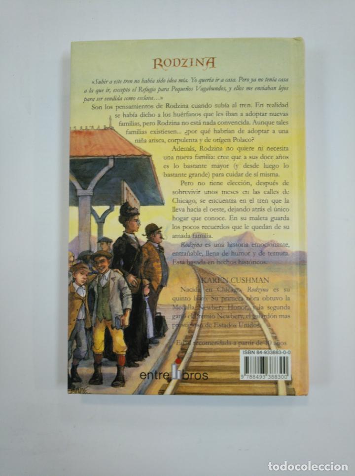 Libros de segunda mano: RODZINA. KAREN CUSHMAN. ENTRE LIBROS. TDK382 - Foto 2 - 159501830