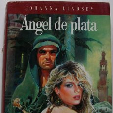 Libros de segunda mano: ANGEL DE PLATA. JOHANNA LINDSEY. Lote 159560186