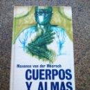 Libros de segunda mano: CUERPOS Y ALMAS -- MAXENCE VAN DER MEERSCH -- CIRCULO 1965 -- . Lote 159572542