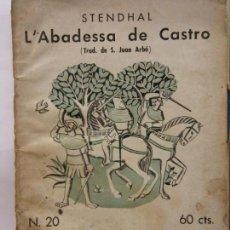 Libros de segunda mano: STQ.STENDHAL.L´ABADESSA DE CASTRO.EDT, BARCELONA.BRUMART TU LIBRERIA.. Lote 159652846