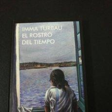 Libros de segunda mano: IMMA TURBAU, EL ROSTRO DEL TIEMPO. Lote 159710970