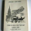 Libros de segunda mano: UNA HISTORIA VULGAR - LORENZO NOVO MIER - CON FIRMA DEL AUTOR. Lote 159822366