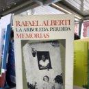 Libros de segunda mano: RAFAEL ALBERTI. LA ARBOLEDA PERDIDA. MEMORIAS. Lote 159830590