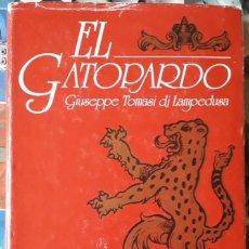 Libros de segunda mano: GIUSEPPE TOMASI DI LAMPEDUSA . EL GATOPARDO. Lote 159874474