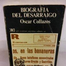 Libros de segunda mano: STQ.OSCAR COLLAZOS.BIOGRAFIA DEL DESARRAIGO.EDT, ARGENTINA.BRUMART TU LIBRERIA.. Lote 159936646