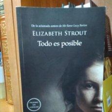 Libros de segunda mano: TODO ES POSIBLE, ELIZABETH STROUT. Lote 159938126