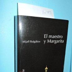 Libros de segunda mano: EL MAESTRO Y MARGARITA. BULGÁKOV, MIJAÍL. ED. ALIANZA. NAVARRA 2015. 3ªREIMPRESIÓN. Lote 159962766