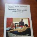 Libros de segunda mano: PERMISO PARA SENTIR - ALFREDO BRYCE ECHENIQUE - ANAGRAMA 2005. Lote 160059253