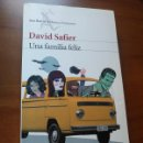 Libros de segunda mano: UNA FAMILIA FELIZ - DAVID SAFIER - SEIX BARRAL JUL-05. Lote 160059301
