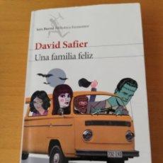 Libros de segunda mano: UNA FAMILIA FELIZ (DAVID SAFIER). Lote 160110562