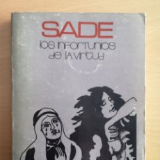 Libros de segunda mano: MARQUES DE SADE - LOS INFORTUNIOS DE LA VIRTUD. Lote 160256361